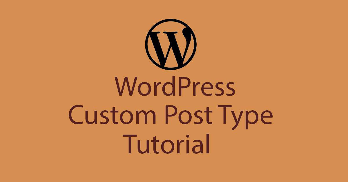 WordPress Custom Post Type Tutorial
