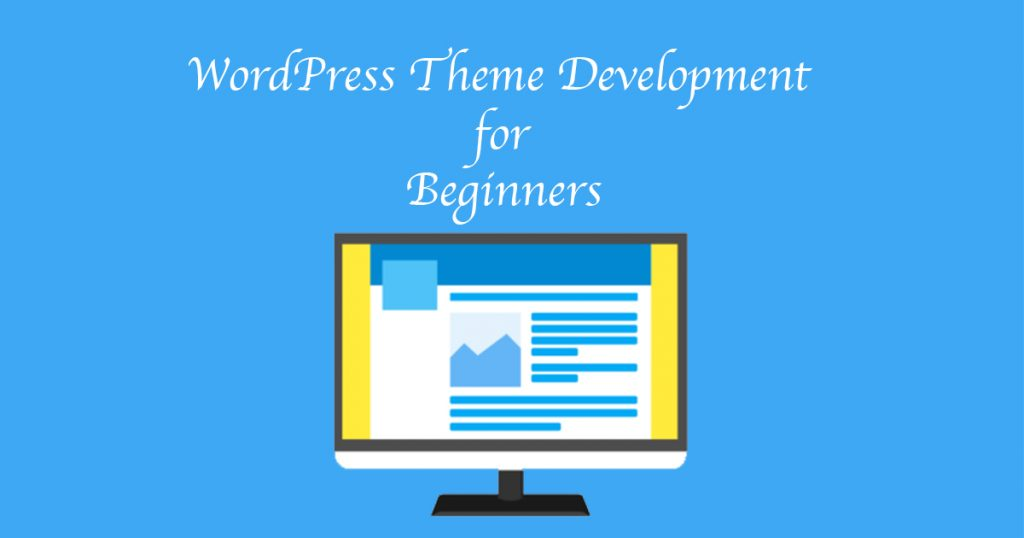 WordPress Theme Development for Beginners