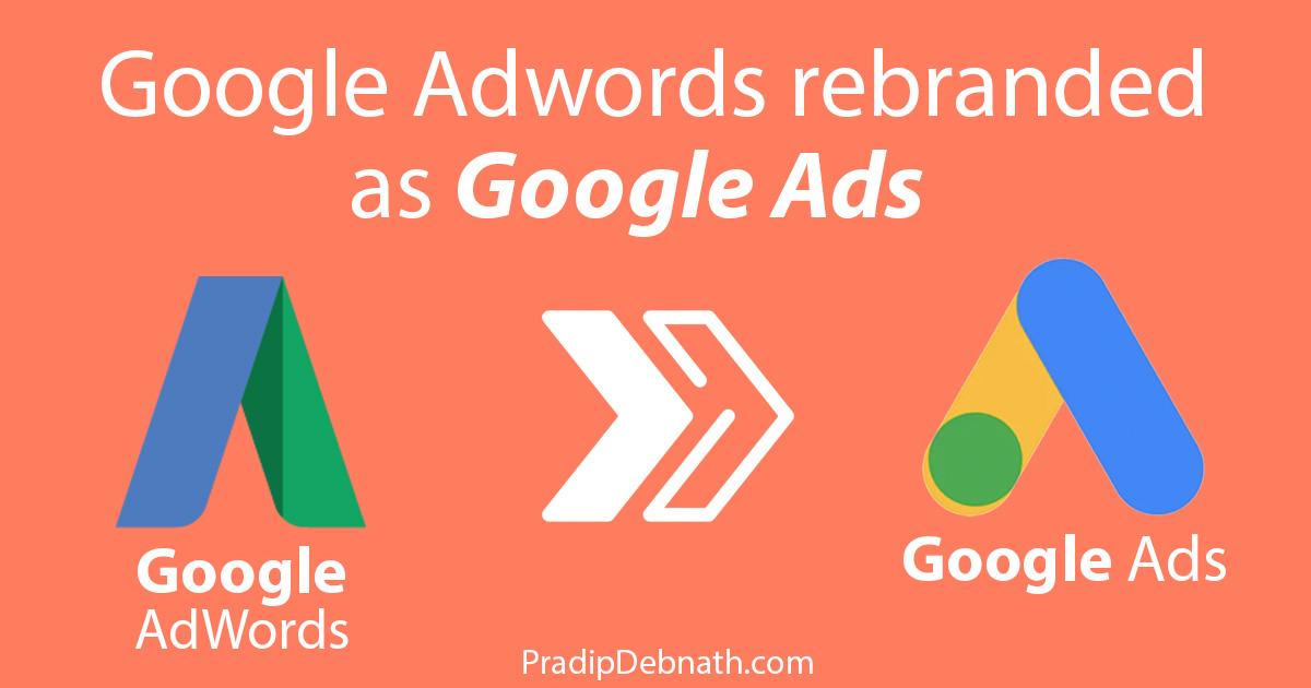 Google AdWords Rebranded as Google Ads