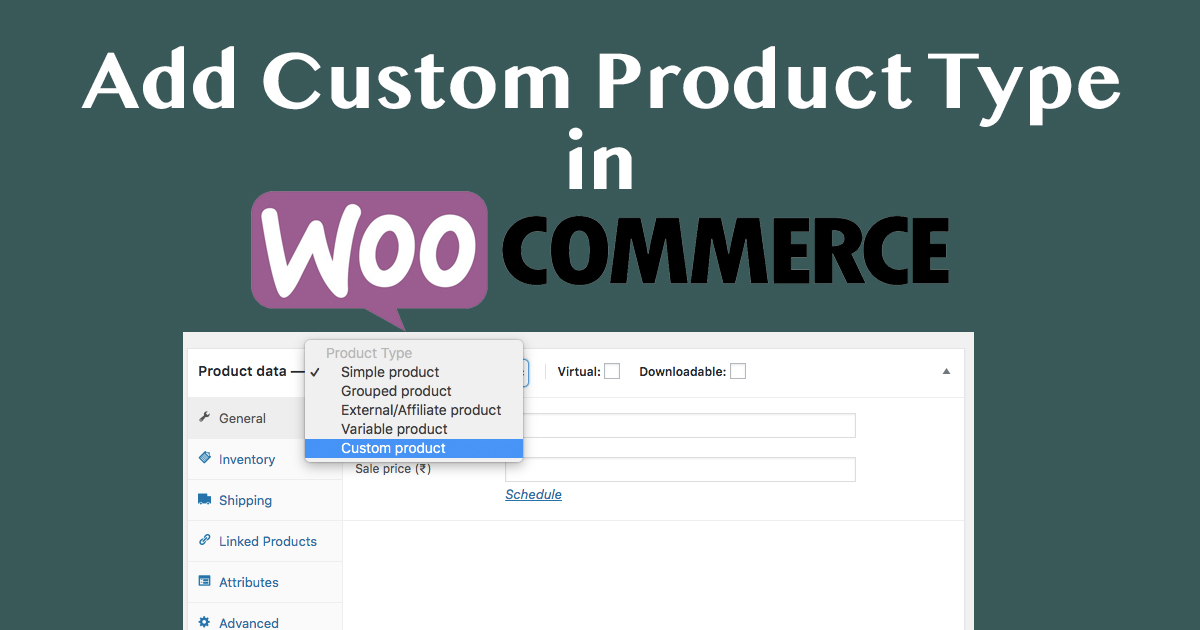 Tutorial to Add Custom Product Type in WooCommerce