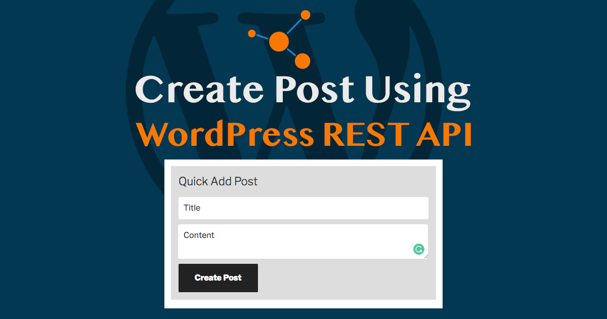 WP REST API Tutorial Create Posts using it