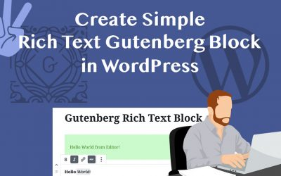 Rich Text Block Gutenberg Block Development Tutorial