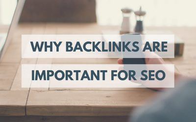 Why Backlinks are Important for SEO
