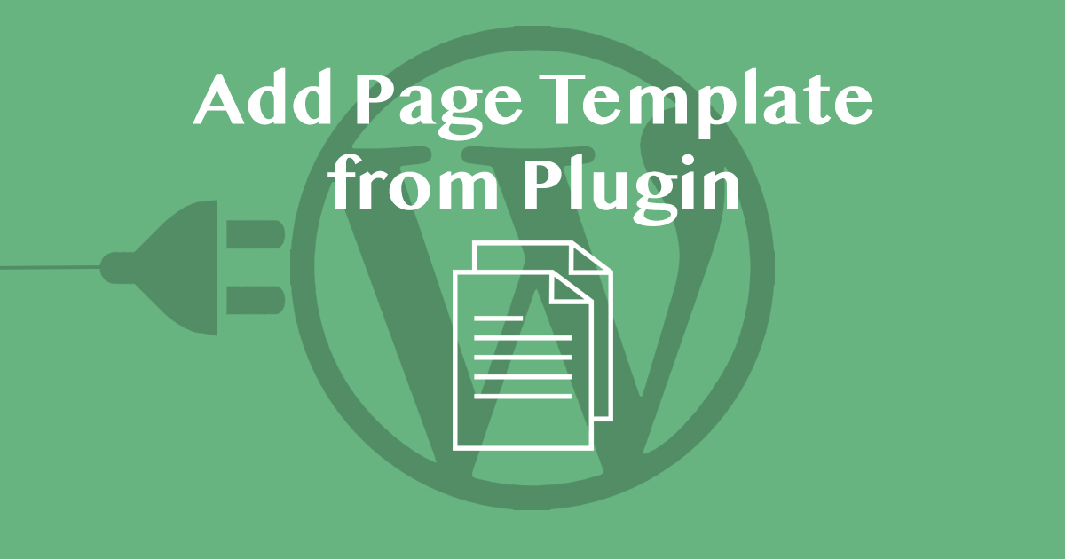 Add Page Template from Plugin in WordPress