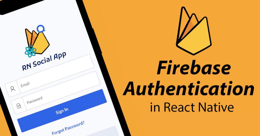React Native Firebase Authentication
