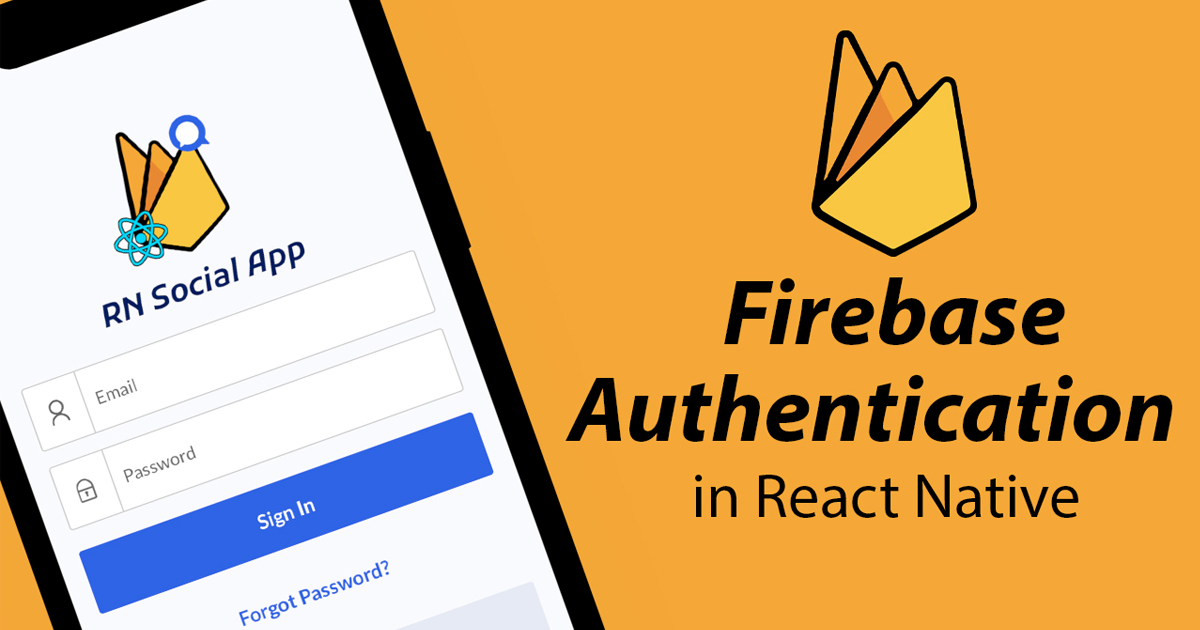 React Native Firebase Authentication